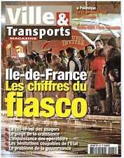 Ville & Transports N°464 Ile de France, les chiffres du Fiasco (28/01/2009)