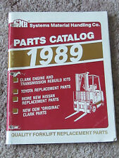 SMH Systems Material Handling Parts Catalog 1989 FORKLIFT Clark Toyota Nissan