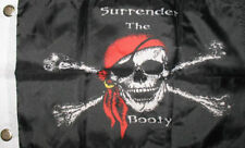 Surrender the Booty 12x18 Inch Flag Pirate Ship Banner Jolly Roger