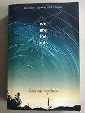 We Are the Ants by Shaun David Hutchinson (2017, Trade Paperback)