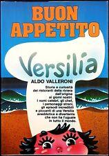 Aldo Valleroni, Buon appetito Versilia, Ed. Priuli e Verlucca, 1981