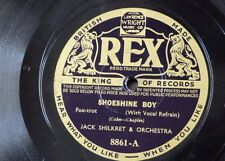 78rpm JACK SHILKRET ORCH shoeshine boy / a little robin told me so REX 8861