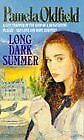 Long Dark Summer By Pamela Old Field. 9780751501377