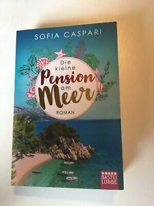 Die kleine Pension am Meer von Sofia Caspari (2020, Taschenbuch) gebraucht Roman