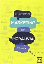 75 HISTORIAS DE MARKETING CON MORALEJA - LURY, GILES - NEW BOOK