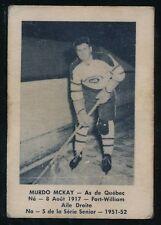 1951-52 Laval Dairy (QSHL) #5 MURDO MacKAY (Quebec) -Canadiens