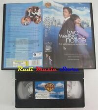 film VHS TWO WEEKS NOTICE due settiimane innamorarsi 2003 WARNER (F10)  no dvd