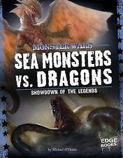 Sea Monsters vs. Dragons: Showdown of the Legends Monster Wars