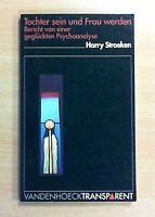 Tochter sein und Frau werden, Band 22 von Harry Stroeken (1995, Taschenbuch)