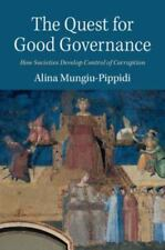 The Quest for Good Governance by Alina Mungiu-Pippidi (2015, Paperback)