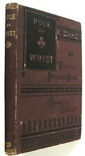 1880 Pole on the Modern Scientific Game of Whist