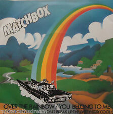 "MATCHBOX - Over The Rainbow ~ 7"" Single PS"