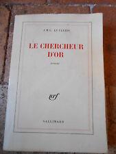 LE CHERCHEUR D'OR de J.-M.-G LE CLEZIO - Gallimard