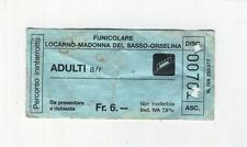 Biglietto Ticket FUNICOLARE Locarno Madonna Del Sasso Orselina Svizzera Fr 6