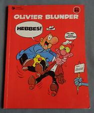 OLIVIER BLUNDER 21 Hebbes D/1982/2377/254 1982 stripalbum strip stripboek album