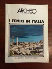 """Archeo """"I fenici in Italia"""" De Agostini Rizzoli Archeologia"""