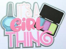 GIRL GIRLS Title Paper Piecing Scrapbooking Scrapbook  Dress Up Spa Day Fun