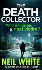 The Death Collector (Joe & Sam Parker 2),Neil White- 9780751549492