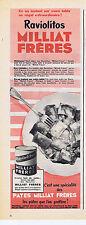PUBLICITE ADVERTISING 094 1956 MILLIAT FRERES Raviolitos