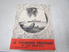REVUE LE TOURISME PRATIQUE DE L EST REPUBLICAIN N° 70 été 1937 suisse italie *