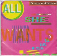 Duran Duran All She Wants Is 45