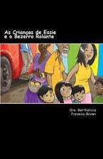 As Crianças de Essie e o Bezerro Rolante by Berthalicia Fonseca-Brown (2012,...