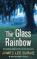 The Glass Rainbow by Burke, James Lee 0753829339 The Cheap Fast Free Post