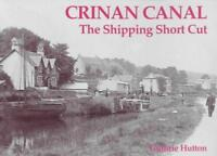 Crinan Canal - the Shipping Short Cut by Hutton, Guthrie | Paperback Book | 9781