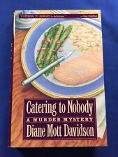 CATERING TO NOBODY - 1ST. ED. BY DIANE MOTT DAVIDSON - REVIEW COPY WITH RECIPES