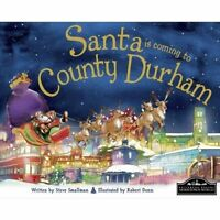 Santa is Coming to County Durham by Steve Smallman, Good Used Book (Hardcover) F