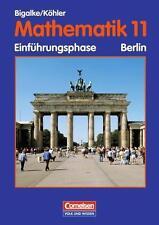 Bigalke/Köhler: Mathematik Sekundarstufe II - Berlin - Bisherige Ausgabe: 11. Sc