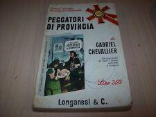 GABRIEL CHEVALLIER-PECCATORI DI PROVINCIA-I LIBRI POCKET LONGANESI 147-1968 OK!