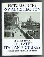 Levey, Michael; Pictures in the Royal Collection. Phaidon 1964 VG