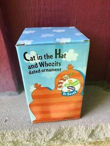 MIB Dr. Seuss Cat in the Hat and Whozits dated Holiday Christmas Ornament  (S4)