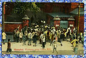 WORKMEN ENTER COTTON MILL SHANGHAI CHINA 1910s 20s POSTCARD