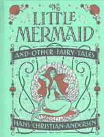 Little Mermaid and Other Fairy Tales (Barnes & Noble Collectibl... 978143516