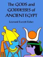 The Gods and Goddesses of Ancient Egypt - Hardcover - VERY GOOD
