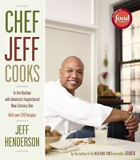 Chef Jeff Cooks: In the Kitchen with America's Inspirational New Culinary Star -