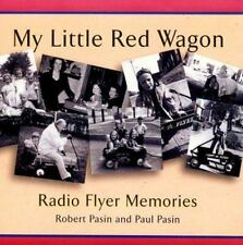 My Little Red Wagon: Radio Flyer Memories