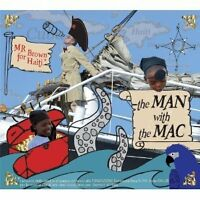 MR. BROWN FOR HAITI  - THE MAN WITH THE MAC -CD+DVD