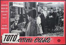 CINEMA-fotobusta TOTò CERCA CASA - MONICELLI STENO