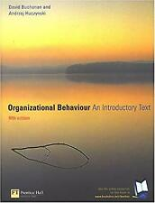 Organizational Behaviour: An Introductory Text, Buchanan, Prof David & Huczynski