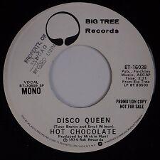 HOT CHOCOLATE: Disco Queen BIG TREE DJ PROMO NM- Funk Modern SOUL 45 NM-