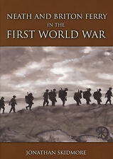 Neath and Briton Ferry in The First World War Memorial Volume & Roll of Honour