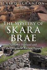 El misterio de SKARA brae : Neolithic Scotland and the Origins ANTIGUO EGIPTO B