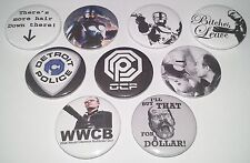 9 Robocop badges 25mm Cult 80's gore Sci-fi Action I'll buy that for a dollar