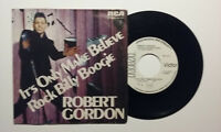 "ROBERT GORDON IT'S ONLY MAKE BELIEVE RCA WHITE PROMO 7""+PS ITALY ROCKABILLY MINT"