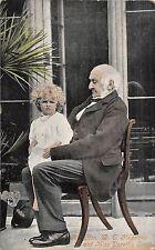 POSTCARD  POLITICS   Rt  Hon  W E  Gladstone  with  Miss Dorothy Dram