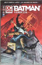 DC SAGA PRESENTE n°1 - BATMAN - VENDETTA - 2014 URBAN COMICS