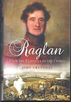 Raglan: From the Peninsula to the Crimea - John Sweetman NEW Hardback
